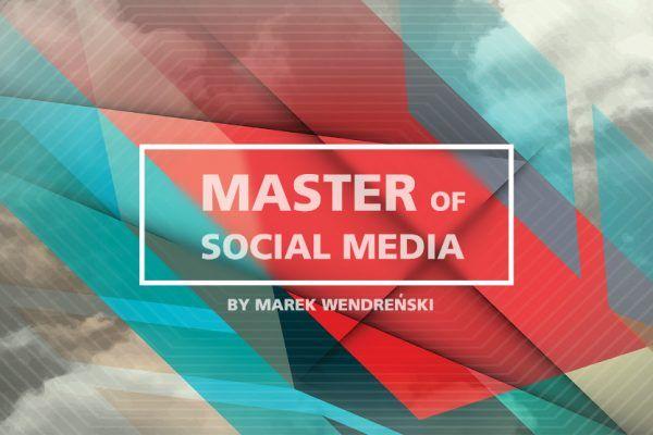 Master of Social Media